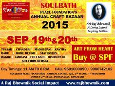 Soulbath Peace Foundation's Annual Craft Bazaar 2015 on Sep 19th & 20th.
