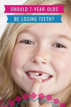 Have a 7-year-old who hasn't lost any teeth yet? Is this normal? We will answer that question for you here. #health #forkids