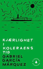 Kjærlighet i koleraens tid (El amor en los tiempos del cólera), Gabriel García Márques). October 2017