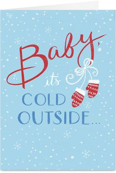 Baby Its Cold Outside Romantic Christmas Card