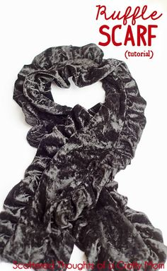 See how easy it is to make this Ruffle Scarf #Tutorial #Scarf