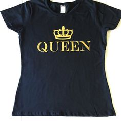 A personal favorite from my Etsy shop https://www.etsy.com/listing/460185688/queen-ladies-t-shirt-womens-queen-shirt