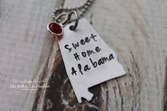 Hand Stamped Alabama Necklace - Sweet Home Alabama - State Necklace - Alabama Jewelry - State Jewelry Valentine's Day