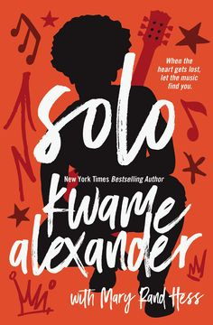 Cover Reveal: Solo by Kwame Alexander - On sale July 25, 2017! #CoverReveal