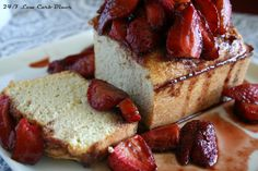 24/7 Low Carb Diner: Roasted Balsamic Strawberries with Coconut Pound Cake. Delicious and sugarfree!