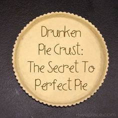 Drunken Pie Crust: The Secret To Great Pie (use vodka in place of water; vodka moistens the crust for rolling, but doesn't form gluten. Hence flakier crust) Vodka Pie Crust, Pie Crusts, Pie Crust With Lard, Cooking Ingredients, Cooking Recipes, Cooking 101, Just Desserts, Dessert Recipes, German Desserts