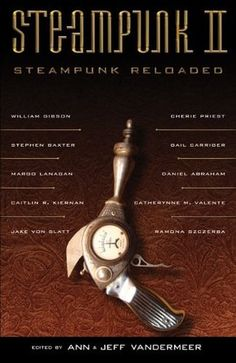 Hardcore steampunk short stories. By 'hardcore', I mean straight up victorian/old west themes. I recommend taking it in small doses, but that's just me.