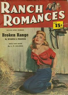 Saturday Morning Western Pulp: Ranch Romances, Second April Number, 1949 Pulp Fiction Art, Fiction Novels, Pulp Art, Science Fiction, Best Book Covers, Book Cover Art, Damsels In Peril, Scarlet Witch Marvel, Pulp Magazine