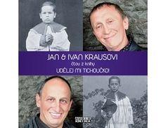Jan Kraus, Ivan Kraus - Udělej mi tichoučko! (Ivan Kraus), CD Pandora, Audio