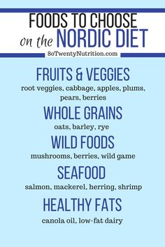 The Nordic Diet Foods to Choose List - want to try the heart-healthy Nordic Diet for weight loss and better nutrition? Here is the complete list of foods to emphasize to get the benefits of the Nordic Diet! Article by Christy Brissette, media dietitian nu Heart Diet, Heart Healthy Diet, Healthy Diet Tips, Healthy Food, Healthy Eating, Yummy Food, Yummy Yummy, Healthy Lifestyle, Healthy Recipes