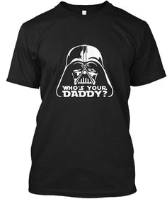 Who's Your Daddy  Black Kaos Front