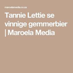 Tannie Lettie se vinnige gemmerbier   Maroela Media Party Drinks