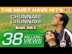 Lyrics of Chunari Chunari from movie Biwi No. Lyricals, Sung by ,Hindi Lyrics,Indian Movie Lyrics, Hindi Song Lyrics Desi Wedding, Wedding Music, All Time Hit Songs, Anu Malik, Romantic Song Lyrics, Audio Songs, Beautiful Songs, Salman Khan, Dance