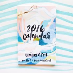 """2016 Calendar: Waves & Sea - Watercolor Lettering, and Abstract Painting, by Britt Bass Turner and Eva Black - 9x14"""""""