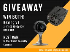 Enter for a chance to win the top-rated Nest Indoor Home Security Camera AND the best-selling Rexing V1 1080p Dashcam - a $300 value!