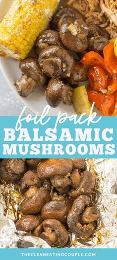 Balsamic Mushrooms are the perfect easy side dish. Marinated mushrooms get grilled or roasted in the oven for a flavor filled, healthy vegetable side dish! Grilled Side Dishes, Healthy Side Dishes, Side Dishes Easy, Vegetable Side Dishes, Side Dish Recipes, Healthy Grilling, Healthy Meal Prep, Grilling Recipes, Whole30 Recipes