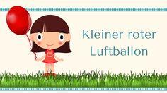 """""""Kleiner roter Luftballon"""" - Spiel-Lied - auch für Krippenkinder geeignet - Farben benennen - reizvoll ist der Wechsel von Singen und Spielen... - mp3 und Noten hier: www.kitakiste.jimdo.com"""
