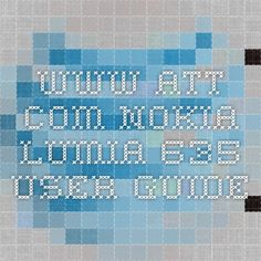 www.att.com- Nokia Lumia 635 User Guide
