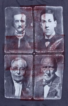 "Masters of Horror T shirt by The Affair... ""Edgar Allan Poe, HP Lovecraft, M.R. James and Algernon Blackwood are four luminaries who honed the art and forced us into the healthy habit of confronting our fears."""