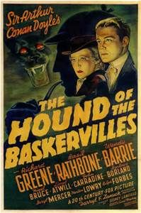 The Hound of the Baskervilles is a 1939 mystery based on the novel  by Sir Arthur Conan Doyle.  Because the studio apparently had no idea that the film would be such a hit, and that Rathbone and Bruce would make many more Sherlock Holmes films and be forever linked with Holmes and Watson, top billing went to Richard Greene,  Rathbone was billed second. Wendy Barrie, the woman with whom Greene falls in love, received third billing, and Nigel Bruce was billed fourth.