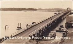 RP; Beaufort- St Helena Bridge Opening, July 7, 1927; South Carolina