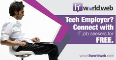 Tech Employer? Connect with #IT #JobSeekers for FREE.  Join us now on http://www.itworldweb.com/#a_aid=Webfries&a_bid=21cd22aa