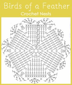 Birds of a Feather, crochet nest chart by Sewing Daisies.