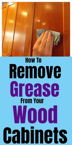 Tips for cleaning and removing grease from wood cabinets. Tips for cleaning and removing grease from wood cabinets. Window Cleaning Tips, Diy Home Cleaning, Household Cleaning Tips, Cleaning Recipes, House Cleaning Tips, Spring Cleaning, Cleaning Hacks, Household Products, Cleaning Painted Walls