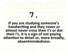 Clue of absentmindedness in handwriting Writing Help, Writing A Book, Writing Tips, Writing Prompts, Guide To Manipulation, The Art Of Manipulation, Psychology Programs, Psychology Facts, A Guide To Deduction