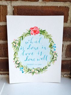What is done in love 8 x 10 Original Watercolor by WashedStudio