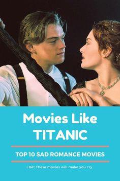 Sad Movies, Movies To Watch, I Movie, Romance Movies Best, Romantic Movies, Make You Cry, How To Make, Titanic Ship, Walk To Remember