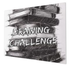 Join the Drawing Challenge by making a board like mine and then start drawing then post what you draw that day! There will be a new  challenge every month.