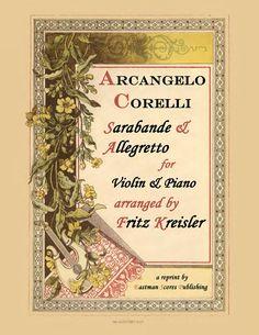Corelli, Arcangelo : Sarabande und Allegretto, arranged by Fritz Kreisler