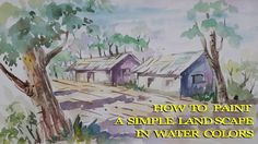 How to paint   simple land scape in water colors