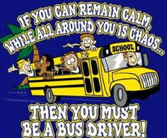 A bus driver and a parent need patience