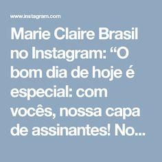 """Marie Claire Brasil no Instagram: """"O bom dia de hoje é especial: com vocês, nossa capa de assinantes! Nossa cover girl @sophiecharlotte1 brilha com look @louisvuitton.…"""""""