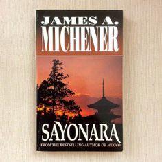 Sayonara by James A Michener - a tragic love story set in Japan