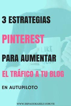 Pinterest marketing. En este post te comparo 3 estrategias pinterest para ayudarte a generar tráfico constante y escalable para tu blog en auto-piloto. Pinterest | tráfico | visibilidad | como generar tráfico al blog | estrategia de visibilidad | marketing| marketing digital | aumentar las visitas al blog | blogging | blogueras | blogger