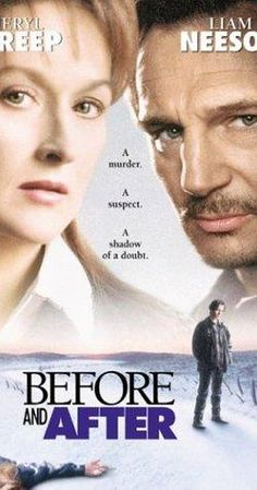 Before and After is a 1996 film, based on the 1992 Meryl Streep as Dr. Carolyn Ryan, Liam Neeson as Ben Ryan, Edward Furlong as Jacob Ryan, and Julia Weldon as Judith Ryan (who also narrated the movie). Films Netflix, Good Movies On Netflix, Good Movies To Watch, Great Movies, Movies Online, Amazon Movies, Edward Furlong, Liam Neeson, Meryl Streep