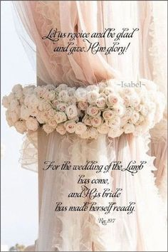 """Revelation """"Let us rejoice and be glad and give Him glory! For the wedding of the Lamb has come, and His bride has made herself ready. Scripture Verses, Bible Scriptures, Bible Quotes, Wedding Scripture, Christian Images, Christian Quotes, Lord And Savior, God Jesus, Bride Of Christ"""