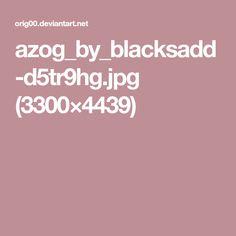 azog_by_blacksadd-d5tr9hg.jpg (3300×4439)