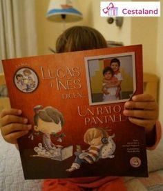 Lucas e Inés dicen... Un rato de pantallas. Libro personalizado para @cestaland