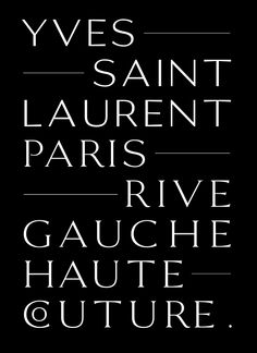This high fashionable typeface for Saint Laurent is one instant classic | Typorn.org