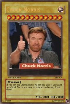 It's Chuck Norris as a Yu-Gi-Oh card. Chuck Norris Yu-Gi-Oh Card Yugioh Trap Cards, Funny Yugioh Cards, Funny Cards, Yu Gi Oh Memes, Pokemon Card Memes, Funny Images, Funny Pictures, Response Memes, Funny Comments