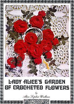 La biblioteca de manualidades: Lady Alice's garden of crocheted flowers