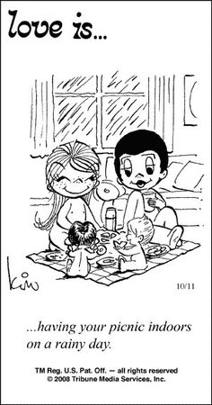 love is by kim grove - love is moving your picnic inside when it rains ... :)