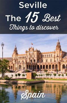 Visit Seville TOP 15 Things to Do and See Travel to Spain European Honeymoon Destinations, Europe Destinations, Week End En Europe, Malaga, European Honeymoons, Reisen In Europa, Spain And Portugal, Andalusia, Spain Travel