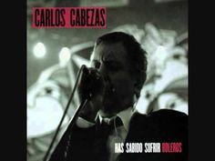 Carlos Cabezas - Has Sabido Sufrir