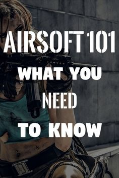 Airsoft Top 10 Things Every Person Should Know Before Playing Airsoft Ideas, Airsoft Guns, Need To Know, Play, Girls, Top, Toddler Girls, Daughters, Maids