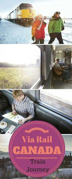 Via Rail train journeys - an amazing way to see Canada.